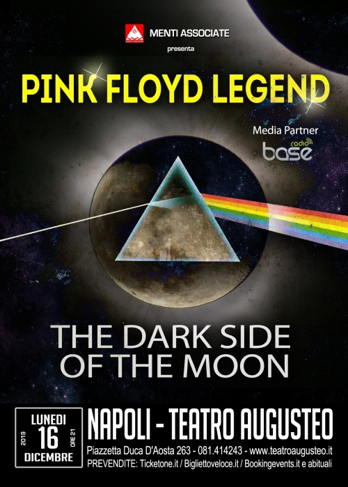 16 dicembre 2019 - PINK FLOYD LEGEND The Dark Side of the Moon - Teatro Augusteo-Napoli